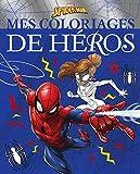 SPIDER-MAN - Mes Coloriages de Héros - MARVEL