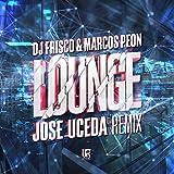 Lounge (Radio) (Jose Uceda Remix)
