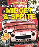 How to Power Tune Midget and Sprite for R ...