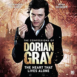 The Confessions of Dorian Gray - The Heart That Lives Alone audiobook cover art