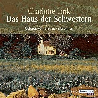 Das Haus der Schwestern                   Autor:                                                                                                                                 Charlotte Link                               Sprecher:                                                                                                                                 Franziska Bronnen                      Spieldauer: 7 Std. und 43 Min.     246 Bewertungen     Gesamt 4,1