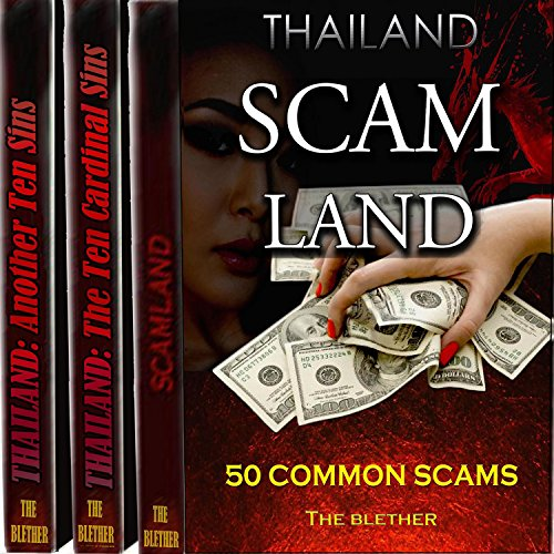 Thailand Bundle     50 Common Scams, the Ten Cardinal Sins, Another Ten Sins              By:                                                                                                                                 The Blether                               Narrated by:                                                                                                                                 Jackson Ladd                      Length: 4 hrs and 31 mins     11 ratings     Overall 4.6