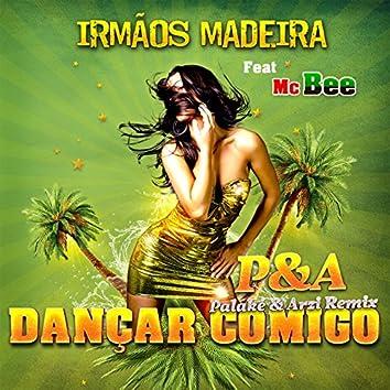 Dançar Comigo (feat. Mc Bee) [Palaké & Arzi Remix]