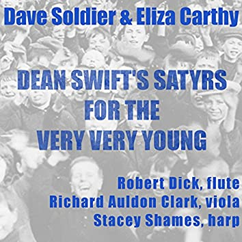 Dean Swift's Satyrs for the Very Very Young