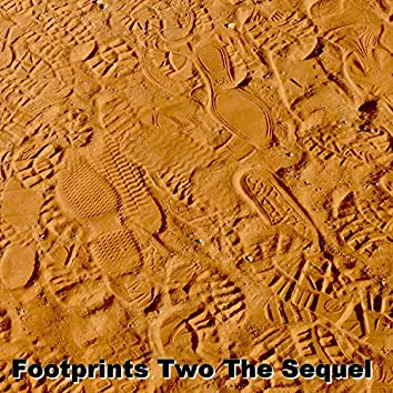 Footprints Two the Sequel