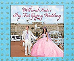 Will and Kate's Big Fat Gypsy Wedding: Photos from our big day, like by [Alex & Rory]