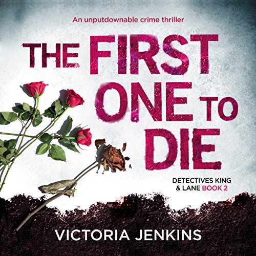 The First One to Die audiobook cover art
