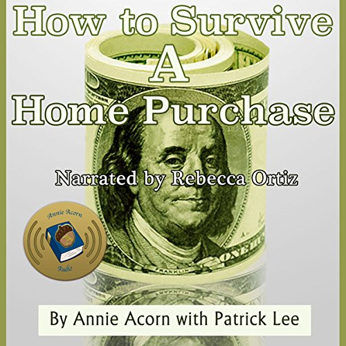 How to Survive a Home Purchase  By  cover art