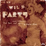 The Wild Party (Original Off-Broadway Cast Recording)
