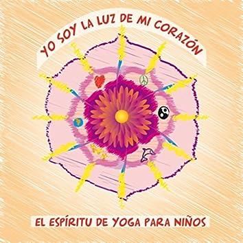 Yo Soy la Luz de Mi Corazon (El Espiritu de Yoga para Niños)