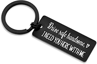 Drive Safe Keychain I Need You Here With Me for Husband Dad Boyfriend Gifts Valentines Day Father's day Birthday Gift