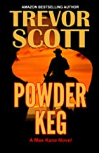 Powder Keg (Max Kane Series Book 6)