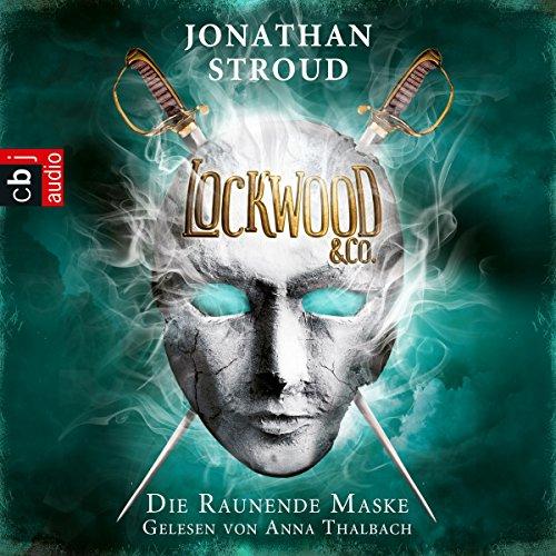 Die Raunende Maske (Lockwood & Co. 3) audiobook cover art