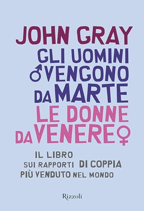 John gray - gli uomini vengono da marte le donne da venere - copertina rigida rizzoli 978-8817097932