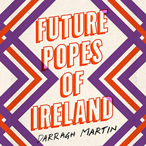 Future Popes of Ireland audiobook cover art