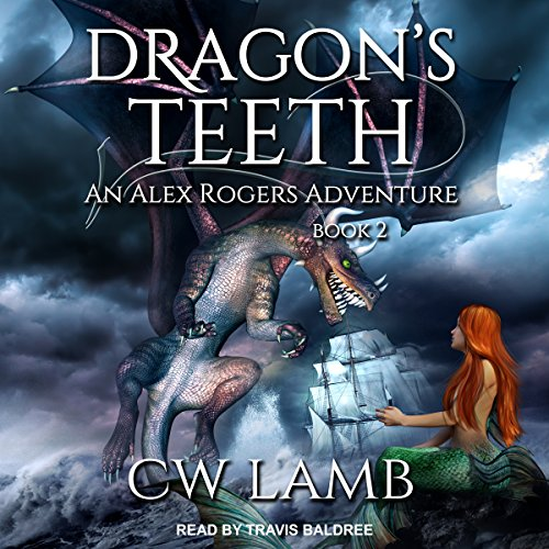 Dragon's Teeth: An Alex Rogers Adventure audiobook cover art