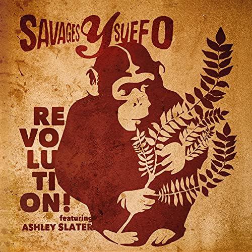 Savages Y Suefo feat. Ashley Slater