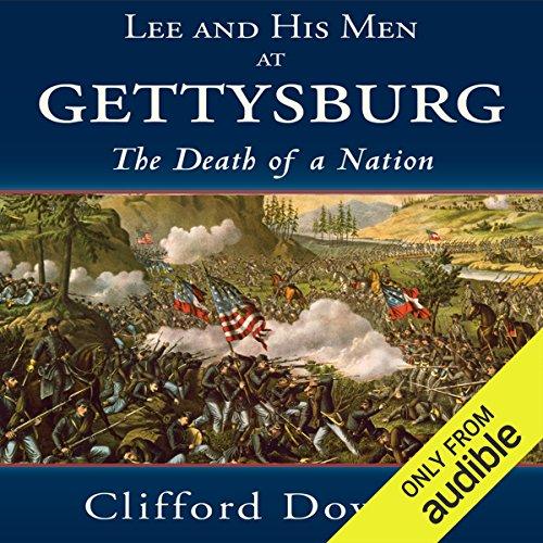 Lee and His Men at Gettysburg audiobook cover art