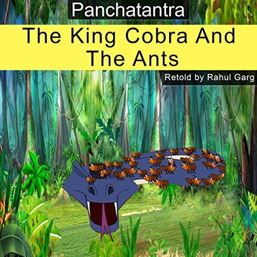 The King Cobra and the Ants audiobook cover art