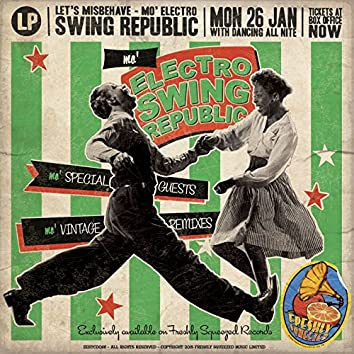 Mo' Electro Swing Republic - Let's Misbehave