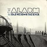 Sold Me Down The River - Alarm 7' 45