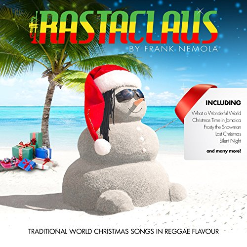 Rasta Claus (Traditional World Christmas Songs in Reggae Flavour)