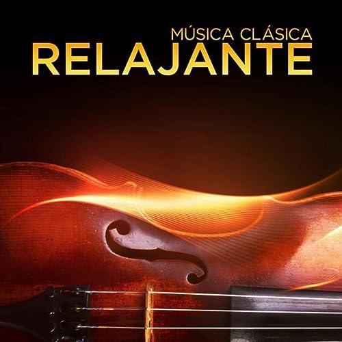 Música Clásica: Relajante de Various artists en Amazon