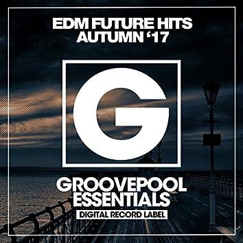 EDM Future Hits (Autumn '17)