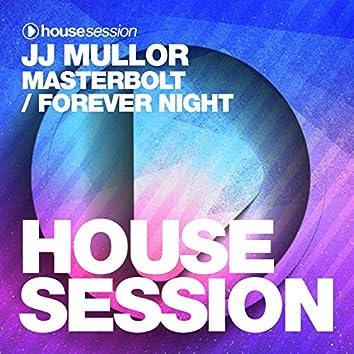 Masterbolt / Forever Night