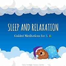 Sleep and Relaxation: Guided Meditations for Kids