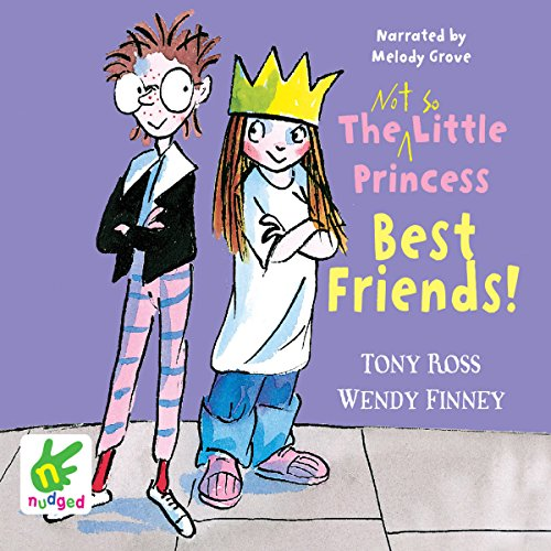 Couverture de The Not So Little Princess: Best Friends