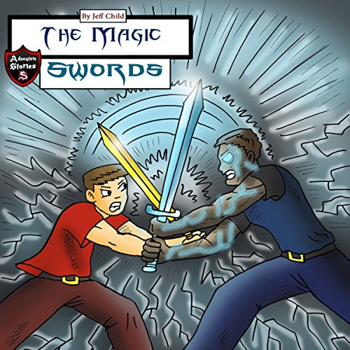 The Magic Swords audiobook cover art
