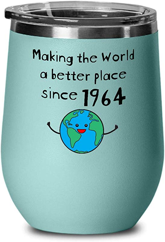 Making The World A Better Place Since 1964 Wine Tumbler 55th Birthday Gifts For Women Present For 55 Year Old Female Wine Glass With Lid Teal