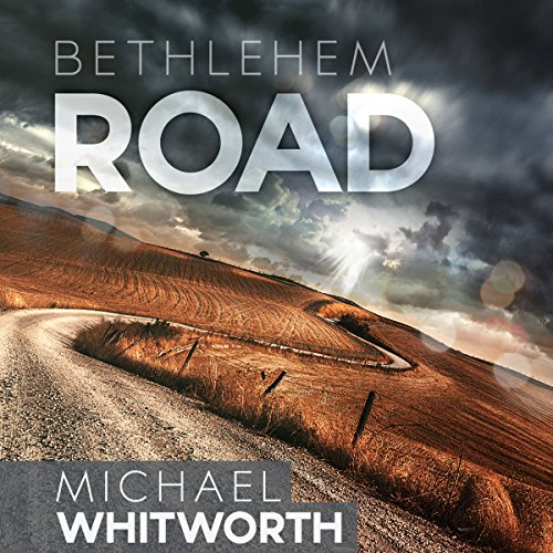 Bethlehem Road     A Guide to Ruth              By:                                                                                                                                 Michael Whitworth                               Narrated by:                                                                                                                                 Rick Hord                      Length: 2 hrs and 9 mins     1 rating     Overall 5.0