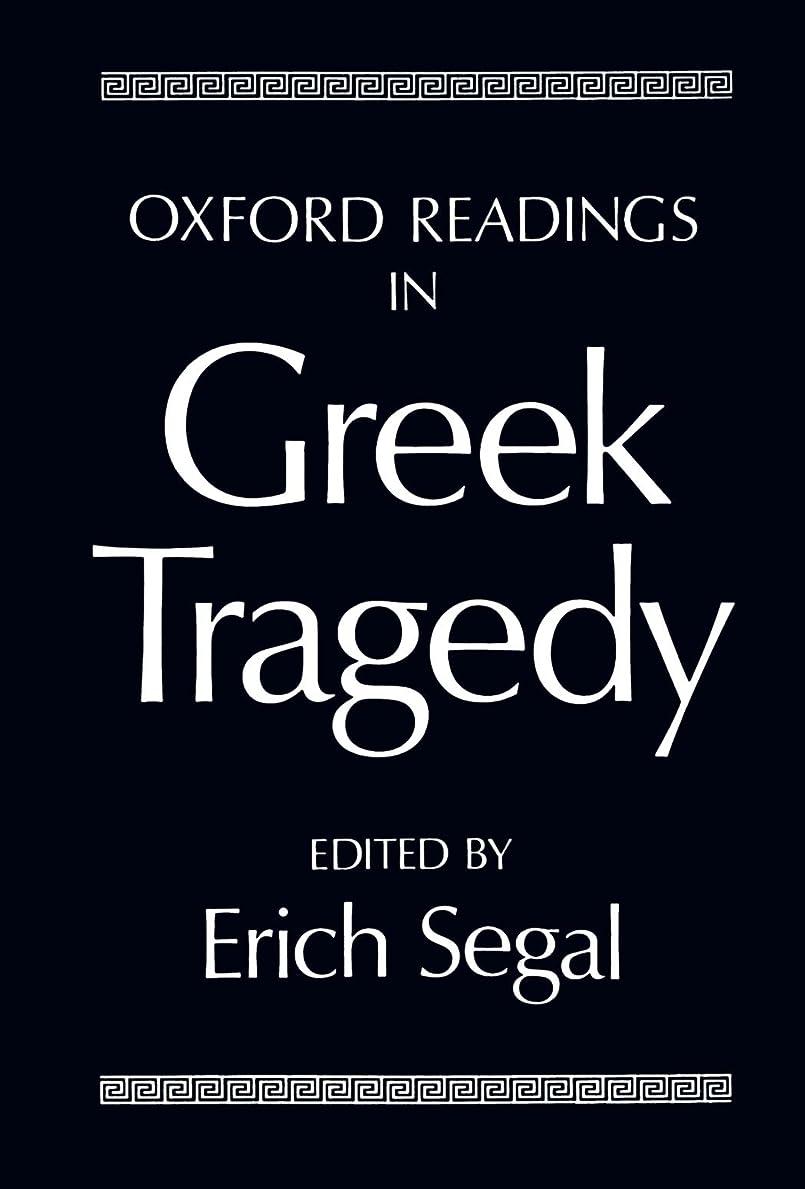 スープ離れて信じられないOxford Readings in Greek Tragedy (Oxford Readings in Classical Studies (Paperback))