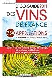 Dico-guide 2011 des vins de France