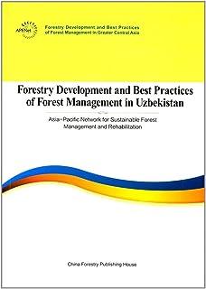 乌兹别克斯坦共和国林业发展和森林管理最佳实践报告(英文)