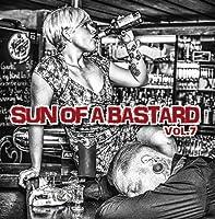 Sun Of A Bastard-Vol.7
