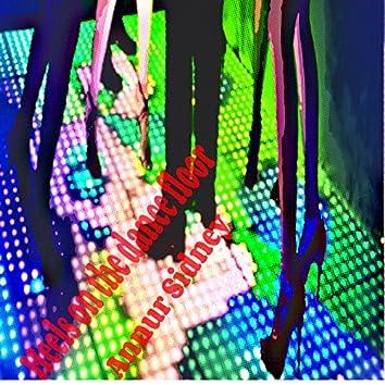 Heels on the Dance Floor