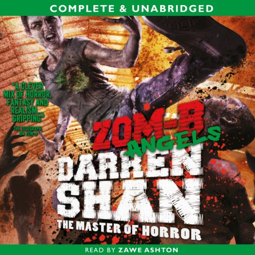 Zom-B: Angels (Book 4)                   By:                                                                                                                                 Darren Shan                               Narrated by:                                                                                                                                 Zawe Ashton                      Length: 4 hrs and 4 mins     8 ratings     Overall 4.6