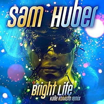 Bright Life (Kalle Koivisto Remix)