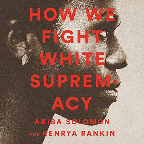 How We Fight White Supremacy cover art