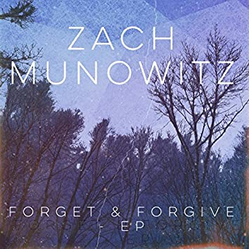 Forget & Forgive - EP
