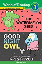 The World of Reading Watermelon Seed and Good Night Owl 2-in-1 Listen-Along Reader: 2 Funny Tales with CD!