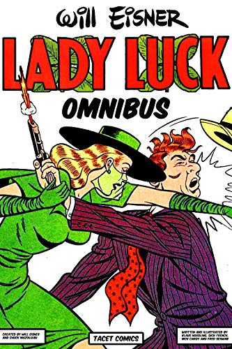 Lady Luck Omnibus (Golden Age Comics Book 1)