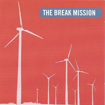 The Break Mission