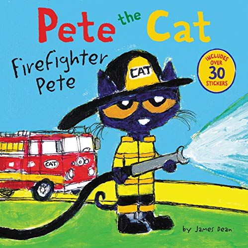 Pete the Cat: Firefighter Pete: Includes Over 30 Stickers!