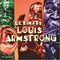 Ultimate Louis Armstrong