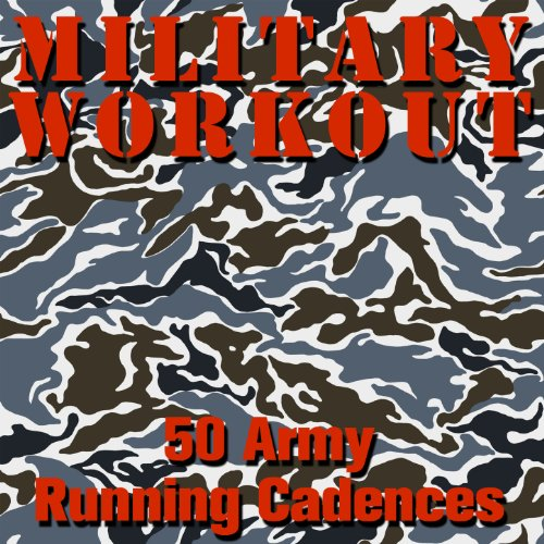 50 Army Running Cadences