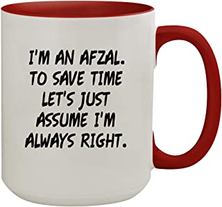 I'm An Afzal. To Save Time Let's Just Assume I'm Always Right. - 15oz Colored Inner & Handle Ceramic Coffee Mug, Red